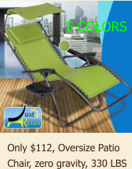 Only $112, Oversize Patio Chair, zero gravity, 330 LBS 5 COLORS