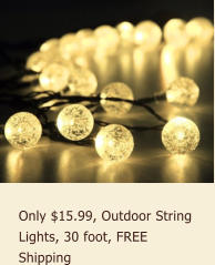 Only $15.99, Outdoor String Lights, 30 foot, FREE Shipping